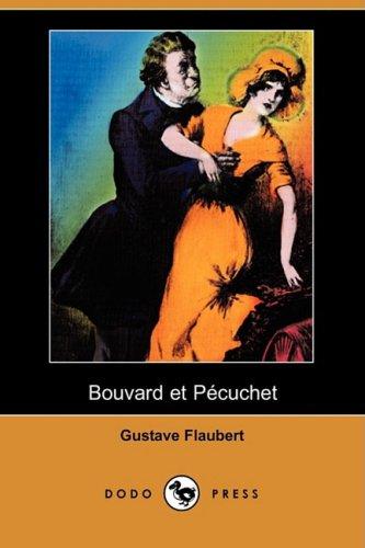 9781409945123: Bouvard Et Pecuchet