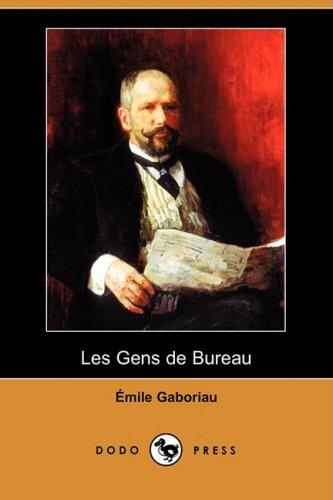 9781409945321: Les Gens de Bureau (Dodo Press) (French Edition)