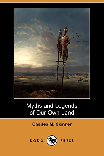 9781409945789: Myths and Legends of Our Own Land (Dodo Press)