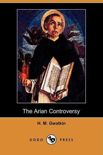 9781409947240: The Arian Controversy (Dodo Press)