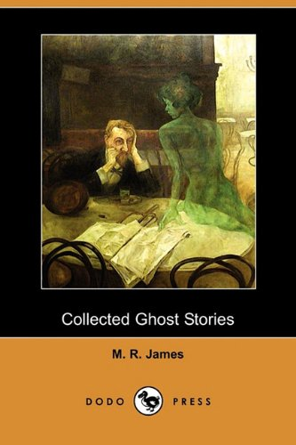 9781409947707: Collected Ghost Stories (Dodo Press)