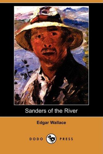 9781409947899: Sanders of the River (Dodo Press)
