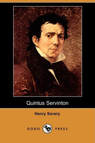 9781409948025: Quintus Servinton: A Tale Founded Upon Incidents of Real Occurence (Dodo Press)