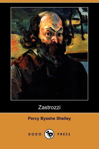 Zastrozzi (Dodo Press): Percy Bysshe Shelley