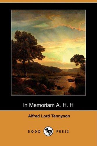 In Memoriam A. H. H (Dodo Press): Lord Alfred Tennyson