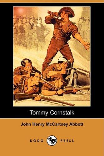 Tommy Cornstalk (Dodo Press): John Henry McCartney Abbott