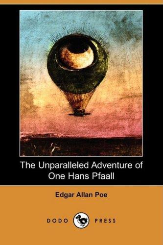 9781409948490: The Unparalleled Adventure of One Hans Pfaall (Dodo Press)