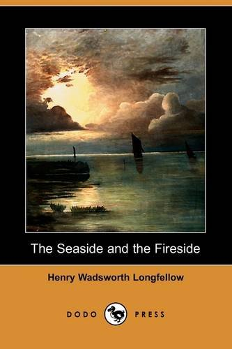 9781409948575: The Seaside and the Fireside (Dodo Press)