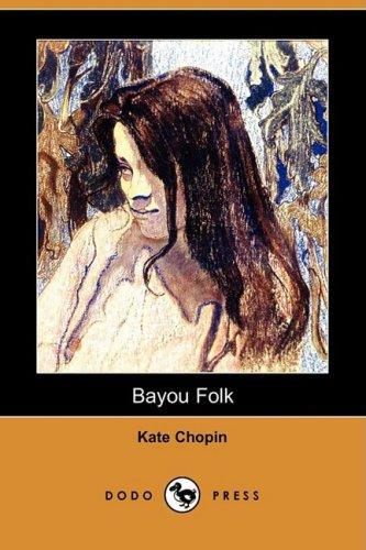 9781409949220: Bayou Folk (Dodo Press)