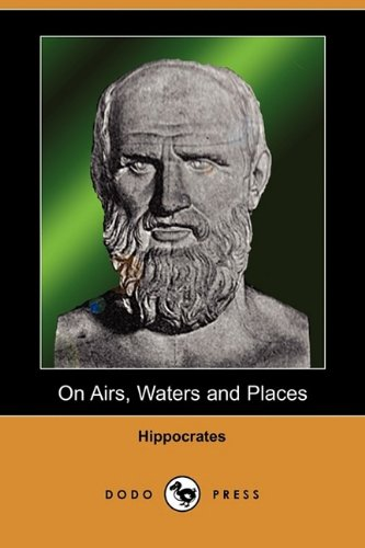 9781409949596: On Airs, Waters and Places (Dodo Press)