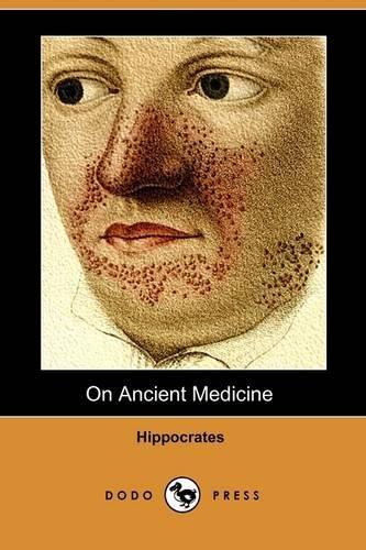 9781409949602: On Ancient Medicine (Dodo Press)