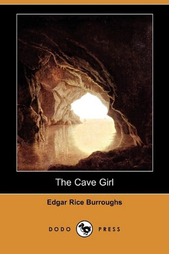 9781409949619: The Cave Girl (Dodo Press)
