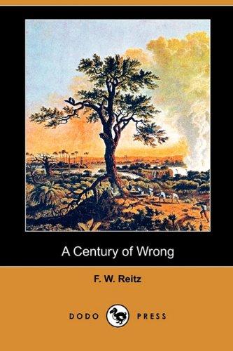 9781409949640: A Century of Wrong (Dodo Press)