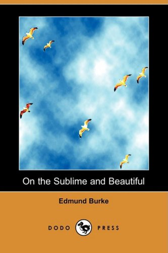 9781409949756: On the Sublime and Beautiful (Dodo Press)