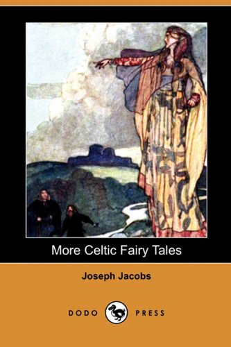 9781409950028: More Celtic Fairy Tales (Dodo Press)