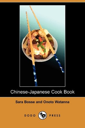 9781409950424: Chinese-Japanese Cook Book (Dodo Press)