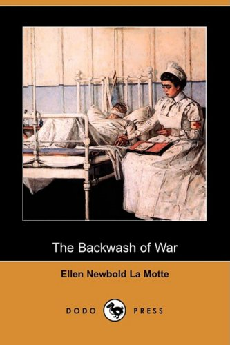 9781409950707: The Backwash of War (Dodo Press)
