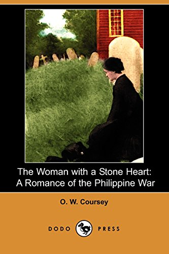 9781409951308: The Woman with a Stone Heart: A Romance of the Philippine War (Dodo Press)