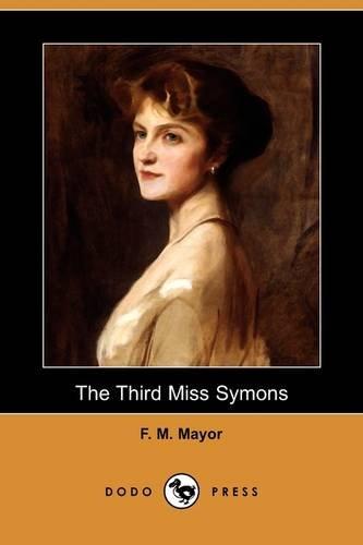 9781409951353: The Third Miss Symons (Dodo Press)