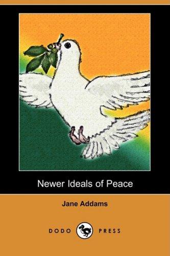 9781409951902: Newer Ideals of Peace (Dodo Press)