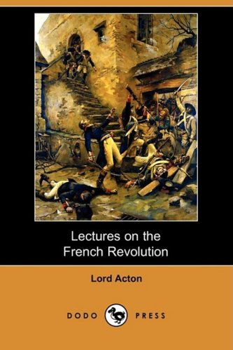 9781409951926: Lectures on the French Revolution (Dodo Press)