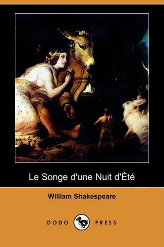 9781409952527: Le Songe D'Une Nuit D'Ete (Dodo Press) (French Edition)