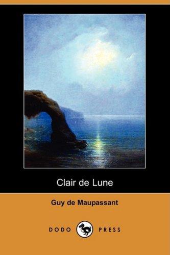 9781409953081: Clair de Lune (Dodo Press)