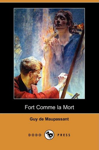 9781409953111: Fort Comme La Mort (Dodo Press)