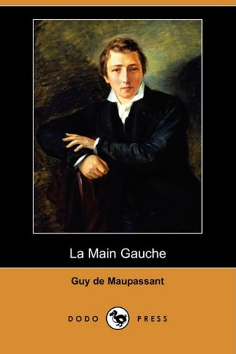 9781409953142: La Main Gauche (Dodo Press) (French Edition)