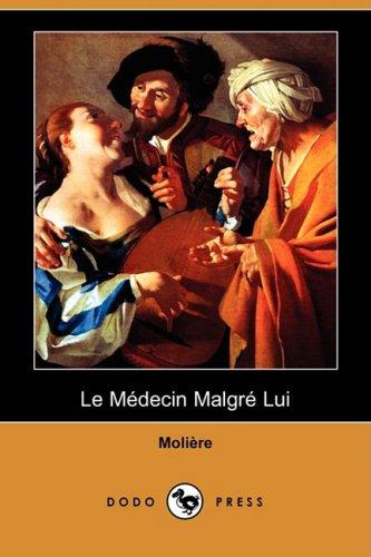 9781409953265: Le Medecin Malgre Lui