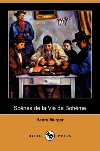 9781409953302: Scenes De La Vie De Boheme