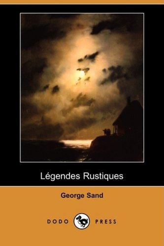 9781409953395: Legendes Rustiques (Dodo Press)