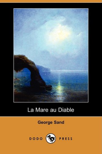 9781409953449: La Mare Au Diable (Dodo Press) (French Edition)