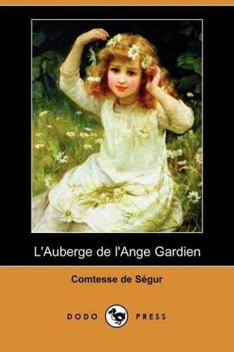 9781409953470: L'Auberge de L'Ange Gardien (Dodo Press) (French Edition)