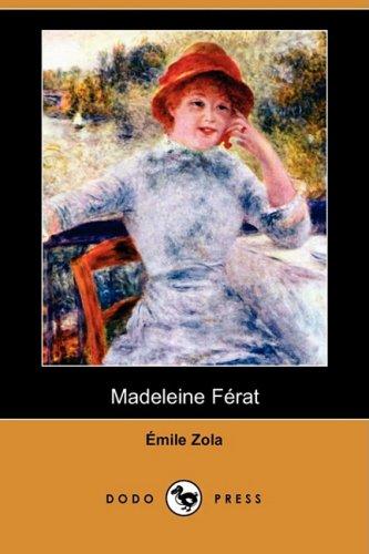 Madeleine Ferat (Dodo Press) (Paperback): Emile Zola