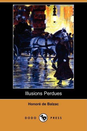 9781409954002: Illusions Perdues (Dodo Press)