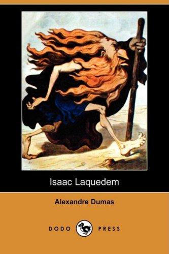 Isaac Laquedem (Dodo Press) (Paperback): Alexandre Dumas