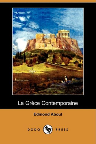 9781409954149: La Grece Contemporaine (Dodo Press) (French Edition)