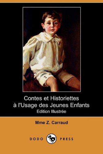 Contes Et Historiettes L Usage Des Jeunes: Mme Z Carraud