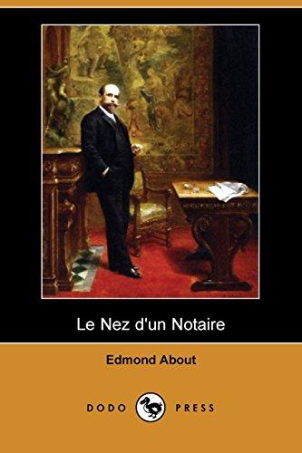 9781409954439: Le Nez D'un Notaire