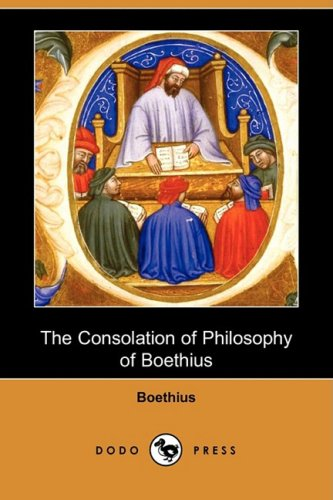 9781409954569: The Consolation of Philosophy of Boethius