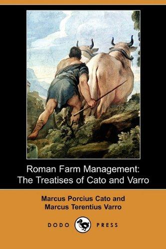 9781409954903: Roman Farm Management: The Treatises of Cato and Varro (Dodo Press)
