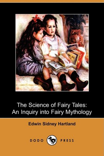 9781409954958: The Science of Fairy Tales: An Inquiry Into Fairy Mythology (Dodo Press)