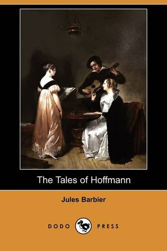 9781409955399: The Tales of Hoffmann (Dodo Press)