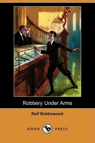 9781409955542: Robbery Under Arms (Dodo Press)