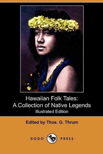 Hawaiian Folk Tales: A Collection of Native: Dodo Press