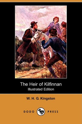9781409955719: The Heir of Kilfinnan (Illustrated Edition) (Dodo Press)