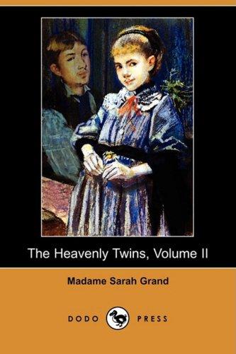 9781409955818: The Heavenly Twins, Volume II (Dodo Press)