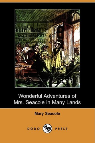 9781409955849: Wonderful Adventures of Mrs. Seacole in Many Lands (Dodo Press)