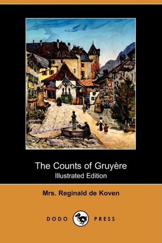 9781409955856: The Counts of Gruyere